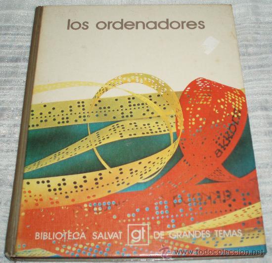 LOS ORDENADORES BIBLIOTECA SALVAT GRANDES TEMAS (Libros de Segunda Mano - Informática)