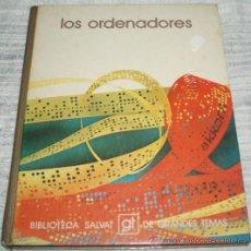Libros de segunda mano: LOS ORDENADORES BIBLIOTECA SALVAT GRANDES TEMAS. Lote 27522374