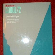 Libros de segunda mano: COBOL/2.ERROR MESSAGES;MICRO FOCUS 1988;¡NUEVO!(EN INGLÉS). Lote 27522534