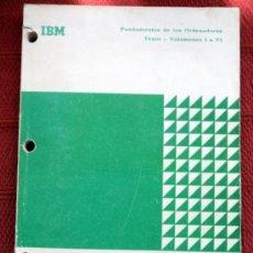 Libros de segunda mano: FUNDAMENTOS DE LOS ORDENADORES;IBM 1ª EDICIÓN 1971. Lote 32608367