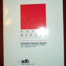 Libros de segunda mano: EXTENDED DATABASE SYSTEM.USER´S MANUAL;XDB 1989;¡NUEVO!(EN INGLÉS). Lote 27557511