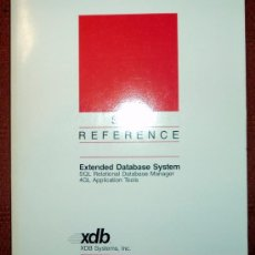 Libros de segunda mano: EXTENDED DATABASE SYSTEM.SQL REFERENCE;XDB 1989;¡NUEVO!(EN INGLÉS). Lote 27557693