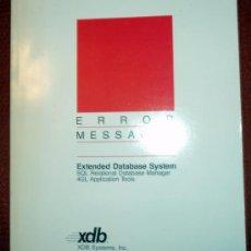 Libros de segunda mano: EXTENDED DATABASE SYSTEM.ERROR MESSAGES;XDB 1989;¡NUEVO!(EN INGLÉS). Lote 27557902