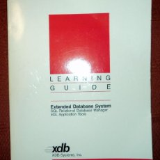 Libros de segunda mano: EXTENDED DATABASE SYSTEM.LEARNING GUIDE;XDB 1989;¡NUEVO!(EN INGLÉS). Lote 27558570