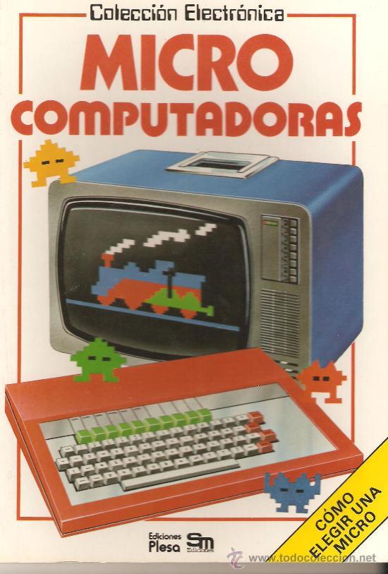 COLECCIÓN ELECTRONICA.MICRO COMPUTADORAS.EDICIONES PLESA.48 PÁGINAS. (Libros de Segunda Mano - Informática)