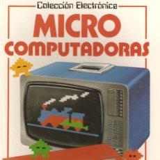 Libros de segunda mano: COLECCIÓN ELECTRONICA.MICRO COMPUTADORAS.EDICIONES PLESA.48 PÁGINAS.. Lote 27815799