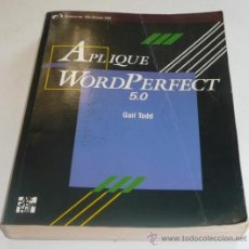 Libros de segunda mano: APLIQUE WORD PERFECT 5.0 - GAIL TODD - OSBORNE MCGRAW-HILL. Lote 27906429