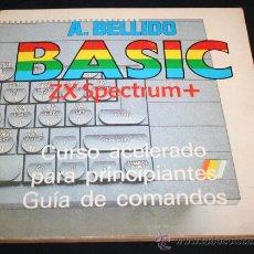 Libros de segunda mano: LIBRO CURSO PARA PRINCIPIANTES Y GUIA DE COMANDOS PARA ORDENADOR ZX SPECTRUM + BASIC. Lote 28263457