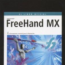 Libros de segunda mano: FREEHAND MX ANAYA 2003. INCLUYE CD DISEÑO. Lote 29417390