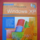 Libros de segunda mano: GUIAS VISUALES - WINDOWS XP - ANAYA. Lote 29424594