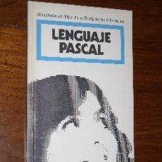 Libros de segunda mano: LENGUAJE PASCAL POR SERGIO MANZANO Y ANGEL LÓPEZ DE ED. ALHAMBRA EN MADRID 1986 PRIMERA EDICIÓN. Lote 29586265