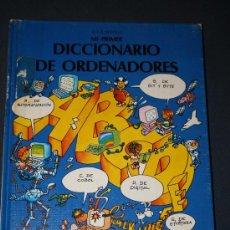 Libros de segunda mano: MI PRIMER DICCIONARIO DE ORDENADORES, LUCA NOVELLI, ANAYA.AÑO 1986. EXPURGO, 64 PÁGINAS.. Lote 29664441