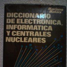 Libros de segunda mano: DICCIONARIO DE ELECTRONICA,INFORMATICA Y CENTRALES NUCLEARES.INGLES-ESPAÑOL Y ESPAÑOL-INGLES.. Lote 29727092