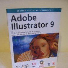Libros de segunda mano: ADOBE ILLUSTRATOR 9 + CD-ROM - ANAYA. Lote 30213776