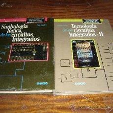 Libros de segunda mano: CIRCUITOS INTEGRADOS. 2 UNID. CEAC. 1987-1988 DIGITRONICA-BIBLIOTECA DE MICROELECTRONICA. Lote 30683713