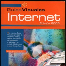 Libros de segunda mano: GUIAS VISUALES - INTERNET EDICION 2006 - JORGE ABAURREA VELARDE - ILUSTRADO. Lote 32114587