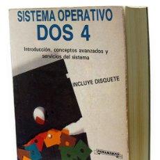 Libros de segunda mano: SISTEMA OPERATIVO DOS 4 - JAIME DE IRAOLAGOITIA - PARANINFO 1989. Lote 32182164