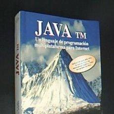 Libros de segunda mano: JAVA TM. UN LENGUAJE DE PROGRAMACIÓN MULTIPLATAFORMA PARA INTERNET. INCLUYE CD. E. CASTILLO, 1997. Lote 32376626