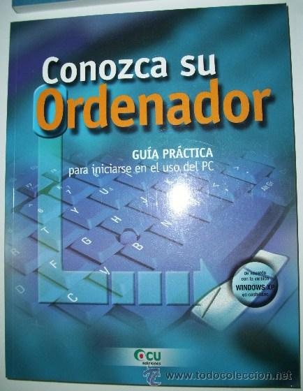 Libros de segunda mano: Guías prácticas de informática de la OCU 4T, Organización de Consumidores y Usuarios en Madrid 2003 - Foto 5 - 32467912
