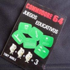 Libros de segunda mano: LIBRO COMMODORE 64 - JUEGOS EDUCATIVOS. Lote 32660394