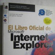 Libros de segunda mano: EL LIBRO OFICIAL DE MICROSOFT INTENET EXPLORER. PFAFFENBERGER, BRYAN. 1997. Lote 32806551
