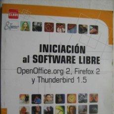 Libros de segunda mano: INICIACIÓN AL SOFTWARE LIBRE. 2007. Lote 32806598