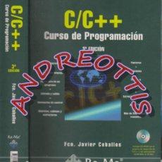 Libros de segunda mano: C/C++ CURSO DE PROGRAMACIÓN, AUTOR: FCO.JAVIER CEBALLOS, EDITORIAL RA-MA(2007), INCLUYE CD-ROM. Lote 32984429