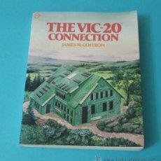 Libros de segunda mano: THE VIC-20 CONNECTION. JAMES W. COFFRON. Lote 33070934