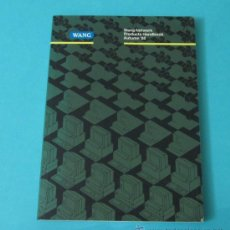 Libros de segunda mano: WANG NETWORK. PRODUCTS HANDBOOK. AUTUMN '88. Lote 33070955
