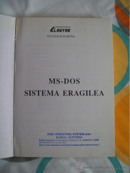Libros de segunda mano: Informática: Manual en euskera de sistema operativo MS-DOS sistema eragilea (1986) Gráficas LIZARRA - Foto 2 - 33491722