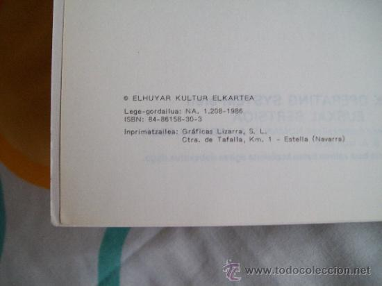 Libros de segunda mano: Informática: Manual en euskera de sistema operativo MS-DOS sistema eragilea (1986) Gráficas LIZARRA - Foto 3 - 33491722