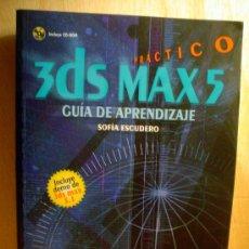 Libros de segunda mano: 3DS MAX5 PRACTICO.GUIA DE APRENDIZAJE. Lote 34154194