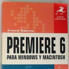 Libros de segunda mano: PREMIERE 6 PARA WINDOWS Y MACINTOSH - GUÍA DE APRENDIZAJE - PRENTICE HALL 2001 - VER ÍNDICE. Lote 34289912