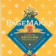 Libros de segunda mano: PAGEMAKER 5 CURSO DE EDICION PROFESIONAL. Lote 34769839