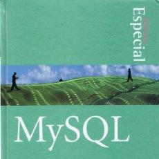Libros de segunda mano: MYSQL EDICION ESPECIAL. Lote 34769253