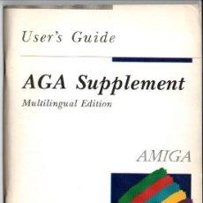 Libros de segunda mano: AGA SUPPLEMENT - USER´S GUIDE - MULTILINGUAL EDITION - AMIGA - COMODORE. Lote 35415995
