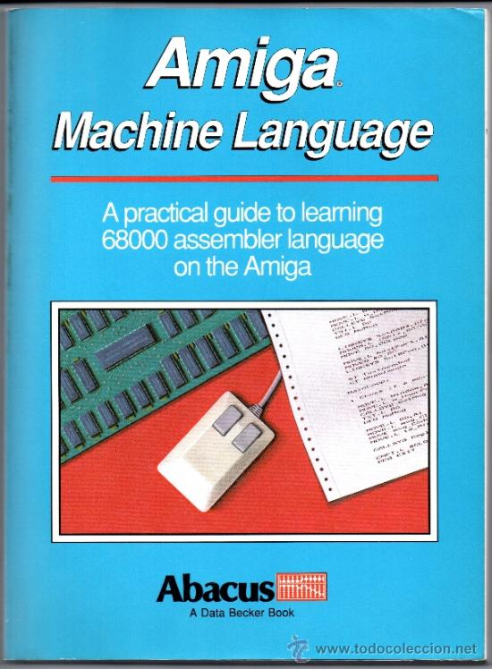 Amiga machine language- abacus - Sold through Direct Sale