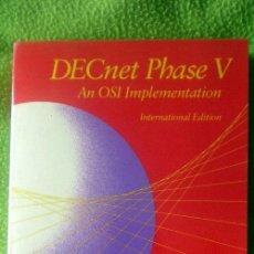 Libros de segunda mano: DECNET PHASE V-AN OSI IMPLEMENTATION-INTERNATIONAL EDITION;J.MARTIN/J.LEBEN;DIGITAL PRESS 1992;NUEVO. Lote 35549087