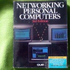 Libros de segunda mano: NETWORKING PERSONAL COMPUTERS;DURR/GIBBS;QUE CORPORATION 1989 (EN INGLÉS). Lote 35551161