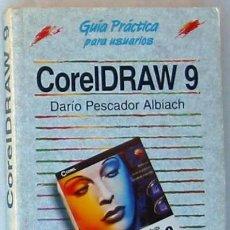 Libros de segunda mano: CORELDRAW 9 - GUÍA PRÁCTICA - DARÍO PESCADOR ALBIACH - ANAYA 2001 - VER ÍNDICE. Lote 35780261