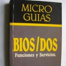 Libros de segunda mano: BIOS/DOS. FUNCIONES Y SERVICIOS. NÚÑEZ HERVÁS, RAFAEL. 1990. Lote 36685610