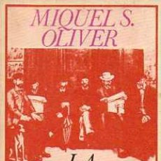 Libros de segunda mano: LA LITERATURA DEL DESASTRE - MIQUEL DELS SANTS OLIVER. Lote 36720298