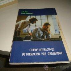 Libros de segunda mano: M-7 LIBRO CURSO INTERACTIVOS DE FORMACION POR ORDENADOR CAE. Lote 37020952