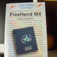 Libros de segunda mano: FREEHAND MX, GUÍA PRÁCTICA PARA USUARIOS. ANAYA, 2005. COMO NUEVO!. Lote 37222923