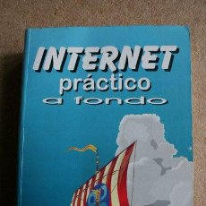 Libros de segunda mano: INTERNET PRÁCTICO A FONDO. ROSARIO PEÑA. . Lote 37667144