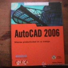Libros de segunda mano: AUTOCAD 2006, MILTON CHANES, ANAYA, 2005, INCLUYE CD-ROM. Lote 37736563