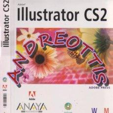 Libros de segunda mano: ILLUSTRATOR CS2, EL LIBRO OFICIAL, ADOBE, ANAYA MULTIMEDIA, CON CD ROM. Lote 37781102