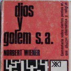 Libros de segunda mano: WIENER, NORBERT: DIOS Y GOLEM S. A.. Lote 37829512