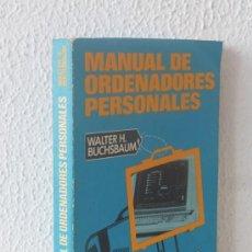 Libros de segunda mano: MANUAL DE ORDENADORES PERSONALES. AÑO 1984. Lote 37875086