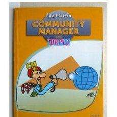 Libros de segunda mano: COMMUNITY MANAGER, POR LUZ MARTIN.. Lote 37903470